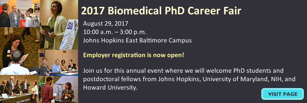 2017 Career Fair, August 29, 2017, 10:00 a.m. – 3:00 p.m., Johns Hopkins East Baltimore Campus